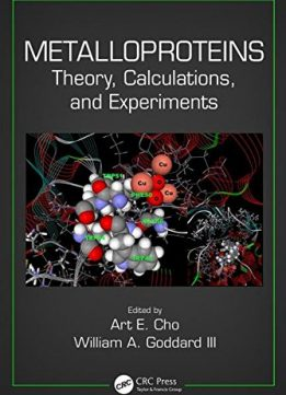 Download Metalloproteins: Theory, Calculations, & Experiments