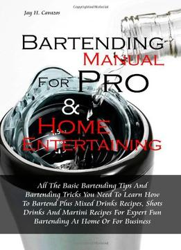 Download Bartending Manual For Pro & Home Entertaining