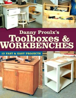 Download Danny Proulx's Toolboxes & Workbenches