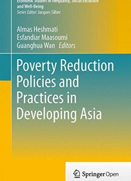 Download Poverty Reduction Policies & Practices In Developing Asia