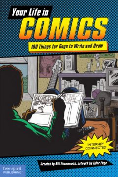 Download Your Life in Comics: 100 Things for Guys to Write & Draw