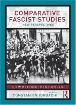 Comparative Fascist Studies: New Perspectives (rewriting Histories)