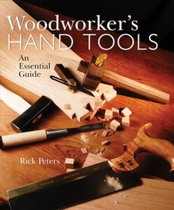 Download Woodworker's Hand Tools: An Essential Guide