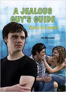 Download A Jealous Guy's Guide: How To Deal (a Guy's Guide)