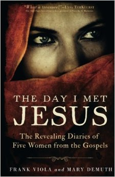 Download The Day I Met Jesus: The Revealing Diaries Of Five Women From The Gospels