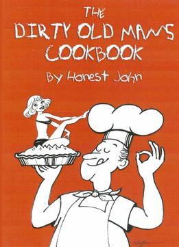 Download Dirty Old Man's Cookbook