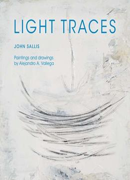 Download Light Traces (Studies in Continental Thought)