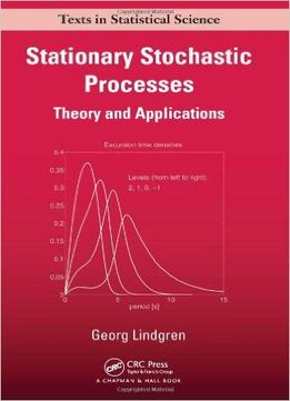 Download Stationary Stochastic Processes: Theory & Applications