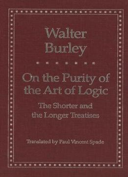 Download On The Purity Of The Art Of Logic: The Shorter & The Longer Treatises