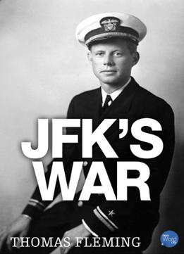 Download Jfk's War (the Thomas Fleming Library)