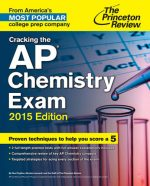Cracking The Ap Chemistry Exam, 2015 Edition