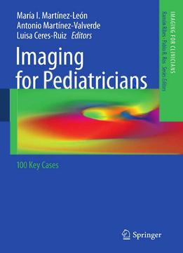 Download Imaging For Pediatricians: 100 Key Cases