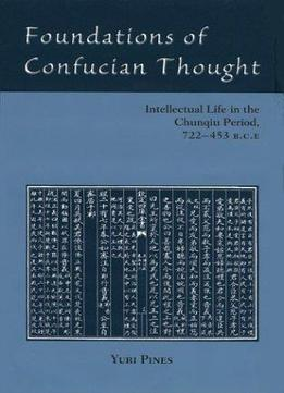 Download Foundations Of Confucian Thought
