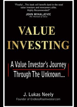 Download Value Investing: A Value Investor's Journey Through The Unknown