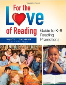 Download For The Love Of Reading: Guide To K-8 Reading Promotions
