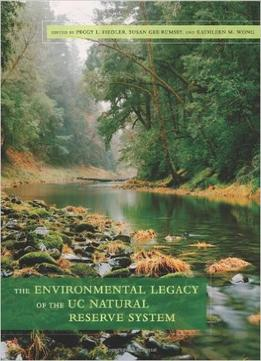 Download The Environmental Legacy Of The Uc Natural Reserve System