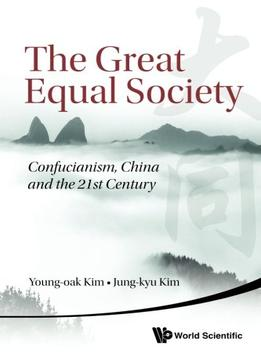 Download The Great Equal Society: Confucianism, China & The 21st Century