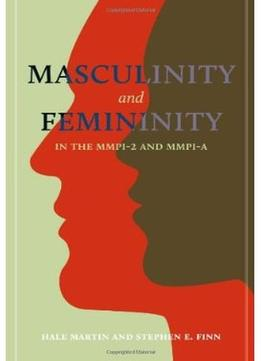 Download Masculinity & Femininity In The Mmpi-2 & Mmpi-a