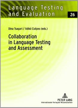 Download Collaboration In Language Testing & Assessment