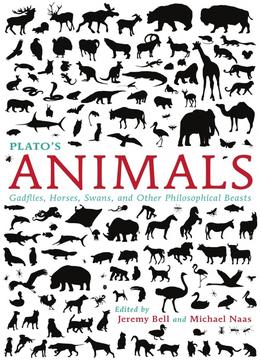 Download Plato's Animals: Gadflies, Horses, Swans, & Other Philosophical Beasts