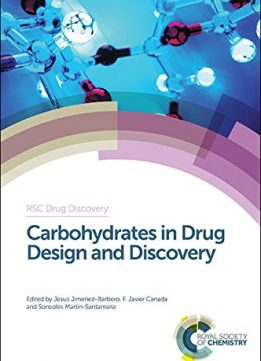 Download Carbohydrates In Drug Design & Discovery
