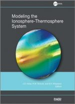 Modeling The Ionosphere – Thermosphere, Volume 201