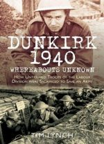 Dunkirk 1940: Whereabouts Unknown