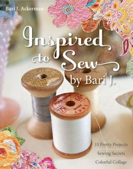 Download Inspired to Sew by Bari J.