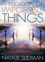 Application Of Impossible Things: A Near Death Experience In Iraq