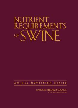 Download Nutrient Requirements Of Swine, Eleventh Revised Edition