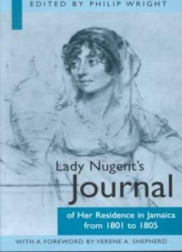 Download Lady Nugent's Journal of Her Residence in Jamaica from 1801 to 1805