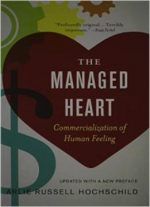 The Managed Heart: Commercialization Of Human Feeling, 3rd Edition