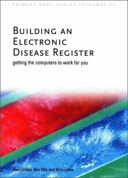 Download Building An Electronic Disease Register
