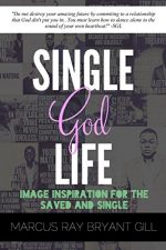 Single God Life: Image Inspiration For The Saved And Single