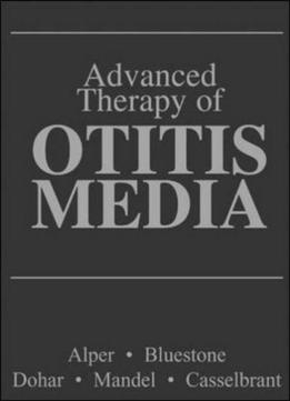 Download Advanced Therapy Of Otitis Media