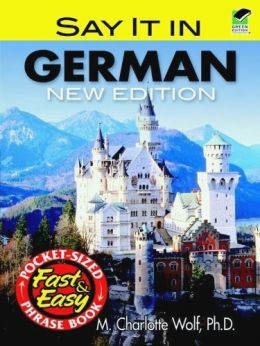 Download Say It in German: New Edition