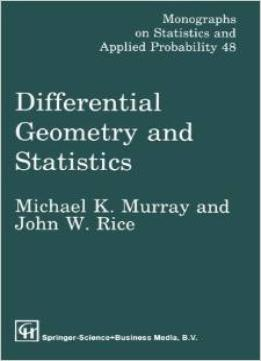 Download Differential Geometry & Statistics