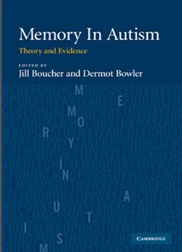 Download Memory In Autism: Theory & Evidence