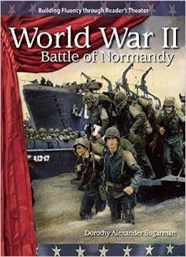 Download World War Ii: Battle Of Normandy: The 20th Century