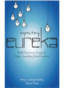 Download Expository Eureka: Model Expository Essays for Today's Secondary School Students