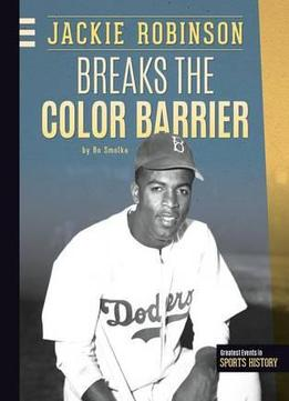 Download Jackie Robinson Breaks The Color Barrier