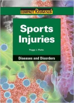 Download Sports Injuries (compact Research Series)