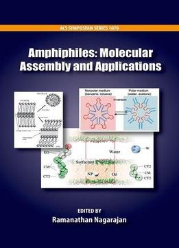 Download Amphiphiles: Molecular Assembly & Applications