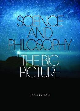 Download Science & The World: Philosophical Approaches