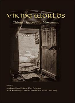 Download Viking Worlds: Things, Spaces & Movement