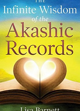 Download The Infinite Wisdom Of The Akashic Records