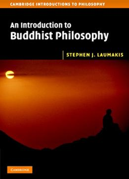 Download An Introduction To Buddhist Philosophy