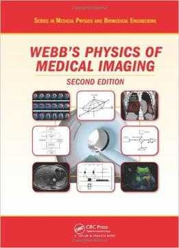 Download The Physics Of Medical Imaging, Second Edition
