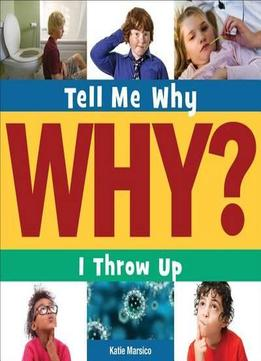 Download I Throw Up (tell Me Why)