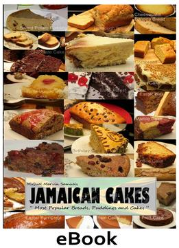Download Jamaican Cakes: Most Popular Breads, Puddings, & Cakes